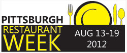 Pittsburgh Restaurant Week - Summer 2012 - August 13-19
