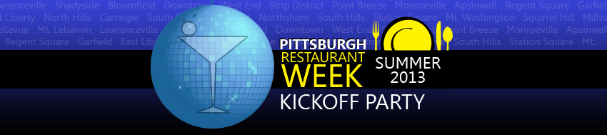 Pittsburgh Restaurant Week Kickoff Party